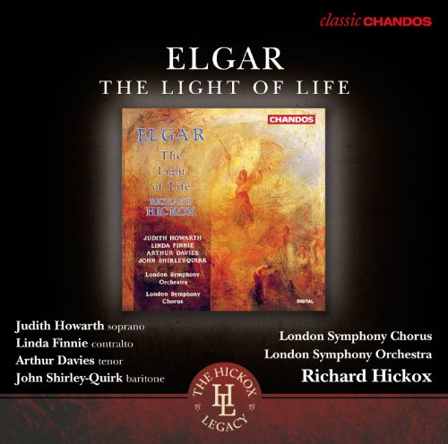 Elgar: The Light of Life Op.29 (Lux Christi)