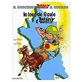 Le Tour de Gaule d'Asterix (French Language Edition of Asterix and the Banquet) - French & European Pubns - 11/01/1987