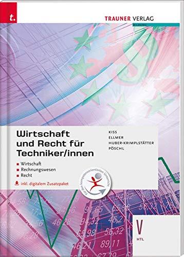 Wirtschaft und Recht für Techniker/innen V HTL inkl. Übungs-CD-ROM