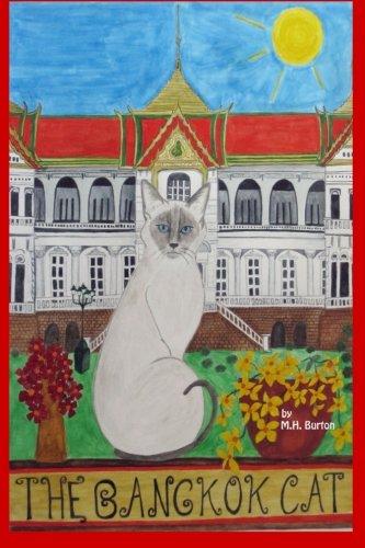 The Bangkok Cat: A Cat's Eye View of Modern Thailand