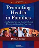 Best Saunders Practice Livres - Promoting Health in Families: Applying Family Research Review