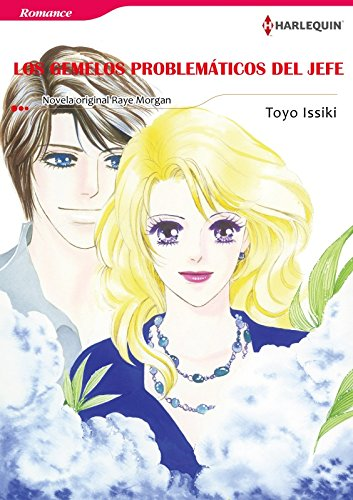 Los Gemelos Problemáticos Del Jefe (Harlequin Manga) por Raye Morgan