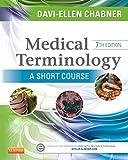 Best Saunders Diccionarios - Medical Terminology: A Short Course - E-Book Review