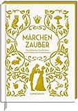 Märchenzauber: Die schönsten Geschichten von Prinzen und Prinzessinnen (Schmuckausgabe) -