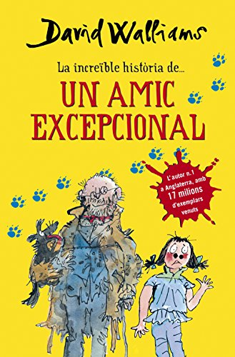La increïble història de... Un amic excepcional (Catalan Edition) por David Walliams