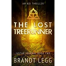 The Lost TreeRunner (The Justar Journal Book 2) (English Edition)