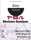 Maths Révision continue- BAC ES L obligatoire et spécialité Terminale