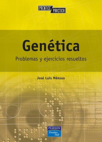 Genética: Problemas y ejercicios resueltos por José Luis Mensua