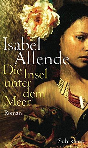 Buchseite und Rezensionen zu 'Die Insel unter dem Meer: Roman' von Isabel Allende