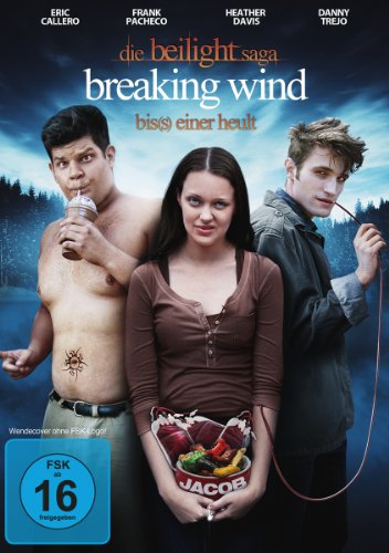 Die Beilight Saga: Breaking Wind - Bis(s) einer heult Heather Brot