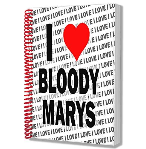 I Love Bloody Marys Notizblock, A5, Geburtstag, Weihnachten, Geschenk