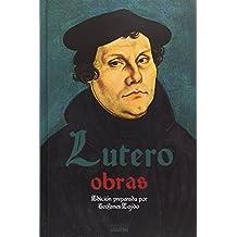 Obras. Lutero (El Peso de los Días)