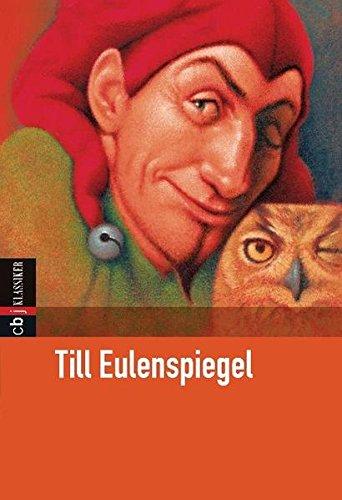 Till Eulenspiegel (Klassiker der Kinderliteratur, Band 22)