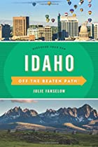 Idaho off the Beaten Path: Discover Your Fun (Off the Beaten Path Series)