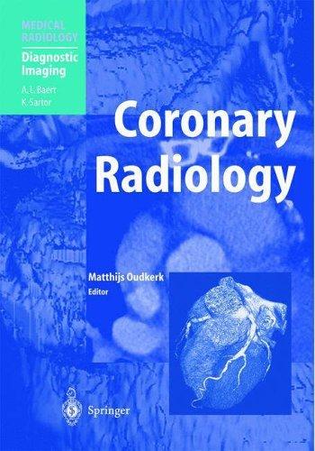 Coronary Radiology (Medical Radiology) (2004-06-07)