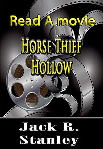 Horse Thief Hollow (Read A Movie)