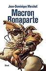 Macron - Bonaparte par Merchet