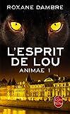Telecharger Livres L Esprit de Lou Animae Tome 1 (PDF,EPUB,MOBI) gratuits en Francaise