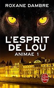 """Afficher """"Animae n° 1 L'esprit de Lou"""""""