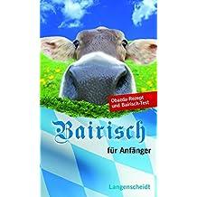 Langenscheidt Bairisch für Anfänger (Langenscheidt ... für Anfänger)
