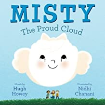 Misty: The Proud Cloud by Hugh Howey (2014-11-18)