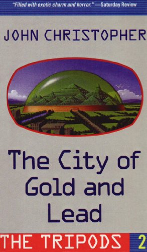 City of Gold and Lead