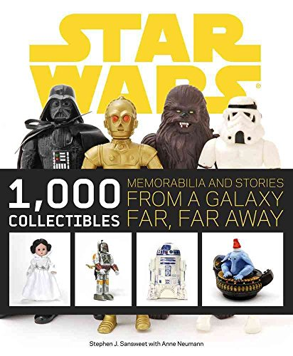 [Star Wars: 1000 Collectibles: Memorabilia and Stories from a Galaxy Far, Far Away] (By: Stephen J. Sansweet) [published: November, 2009]