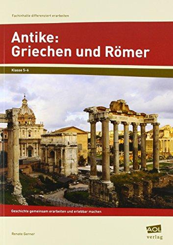 Römer: Geschichte gemeinsam erarbeiten und erlebbar machen (5. und 6. Klasse) (Fachinhalte differenziert erarbeiten - SEK) ()