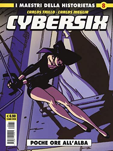Cybersix. I maestri della historietas: 8