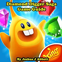 Diamond Digger Saga Game Guide