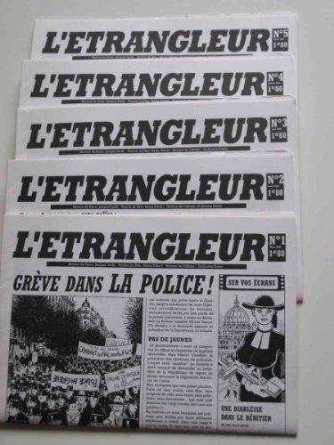 L'Etrangleur, N° 1, Mars 2006 :