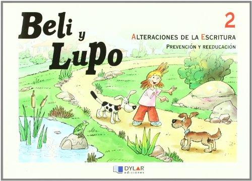 Beli y Lupo, alteraciónes de la escritura : prevención y reeducación (0)