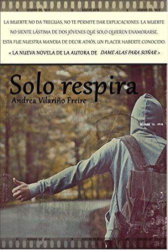Solo respira por Andrea Vilariño Freire