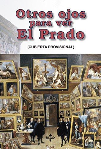 Descargar Libro Otros ojos para ver El Prado (Ventana Abierta) de Norbert Bilbeny García