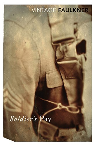 Soldier's Pay (Vintage Classics) por William Faulkner