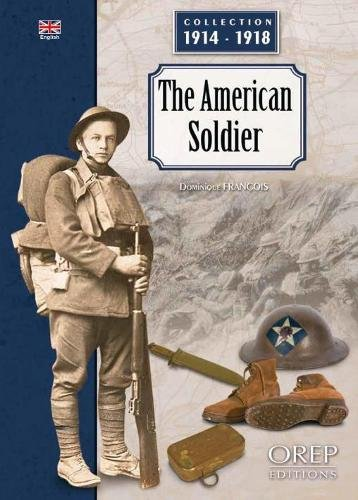 Le Soldat Americain (Anglais) par Dominique François