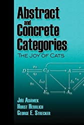 Abstract and Concrete Categories: The Joy of Cats (Dover Books on Mathematics) by Jiri Adamek ing Ing Ing Ing Ing Ing Ing Ing Ing Ing (2009-01-01)