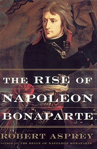 the-rise-of-napoleon-bonaparte-by-asprey-13-sep-2001-paperback