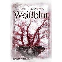 Weißblut (Dark Fantasy) (German Edition)