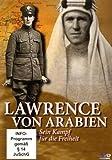 Lawrence von Arabien - Sein Kampf für die Freiheit