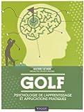Golf : Psychologie de l'apprentissage et applications pratiques