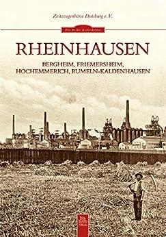 Rheinhausen: Bergheim, Friemersheim, Hochemmerich, Rumeln