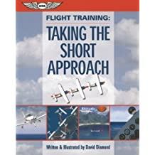 Flight Training: Taking the Short Approach by David Diamond (2005-03-04)