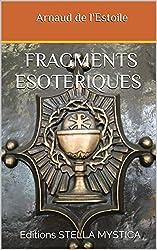 FRAGMENTS ESOTERIQUES: Editions STELLA MYSTICA