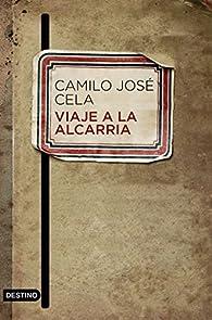 Viaje a la Alcarria par Camilo José Cela