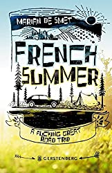 Marian de Smet: French Summer – A Fucking Great Road Trip