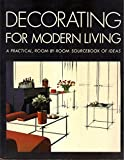 eBook Gratis da Scaricare Decorating for Modern Living A practical room by room sourcebook of ideas (PDF,EPUB,MOBI) Online Italiano