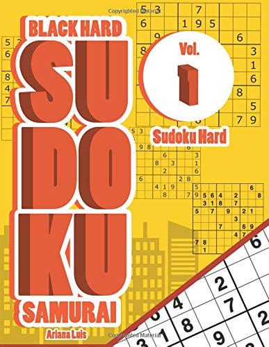 Black Hard Sudoku Samurai Vol.1: Sudoku Hard (Hard Sudoku Books) por Ariana Luis