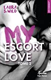 Telecharger Livres My escort love tome 2 (PDF,EPUB,MOBI) gratuits en Francaise