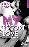 my escort love tome 2